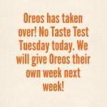 Taste Test Tuesday: Postponed this week
