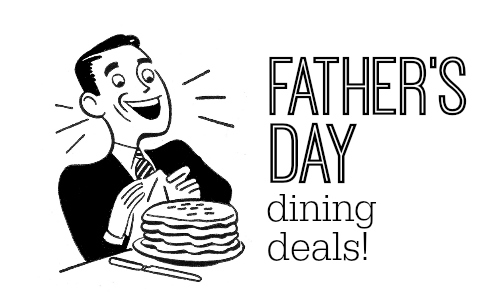 Father's Day Dining Deals & Coupons :: Southern Savers