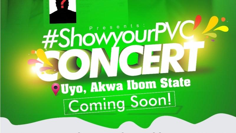 Event: #ShowYourPVC_Concert Coming to Uyo // @hukenter10ment