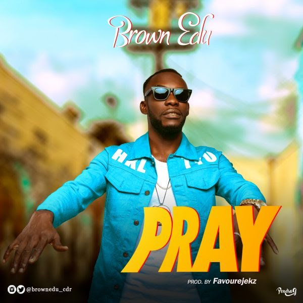 Brown-Edu-Pray-mp3-image-600×600