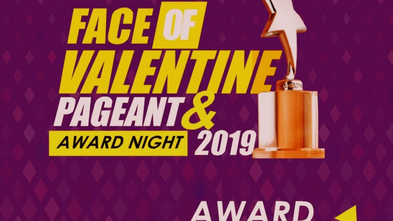 """News: ORGANIZERS OF """"FACE OF VALENTINE PAGEANT AKS 2019"""" UNVEILS AWARD CATEGORIES AND NOMINATION DATE"""