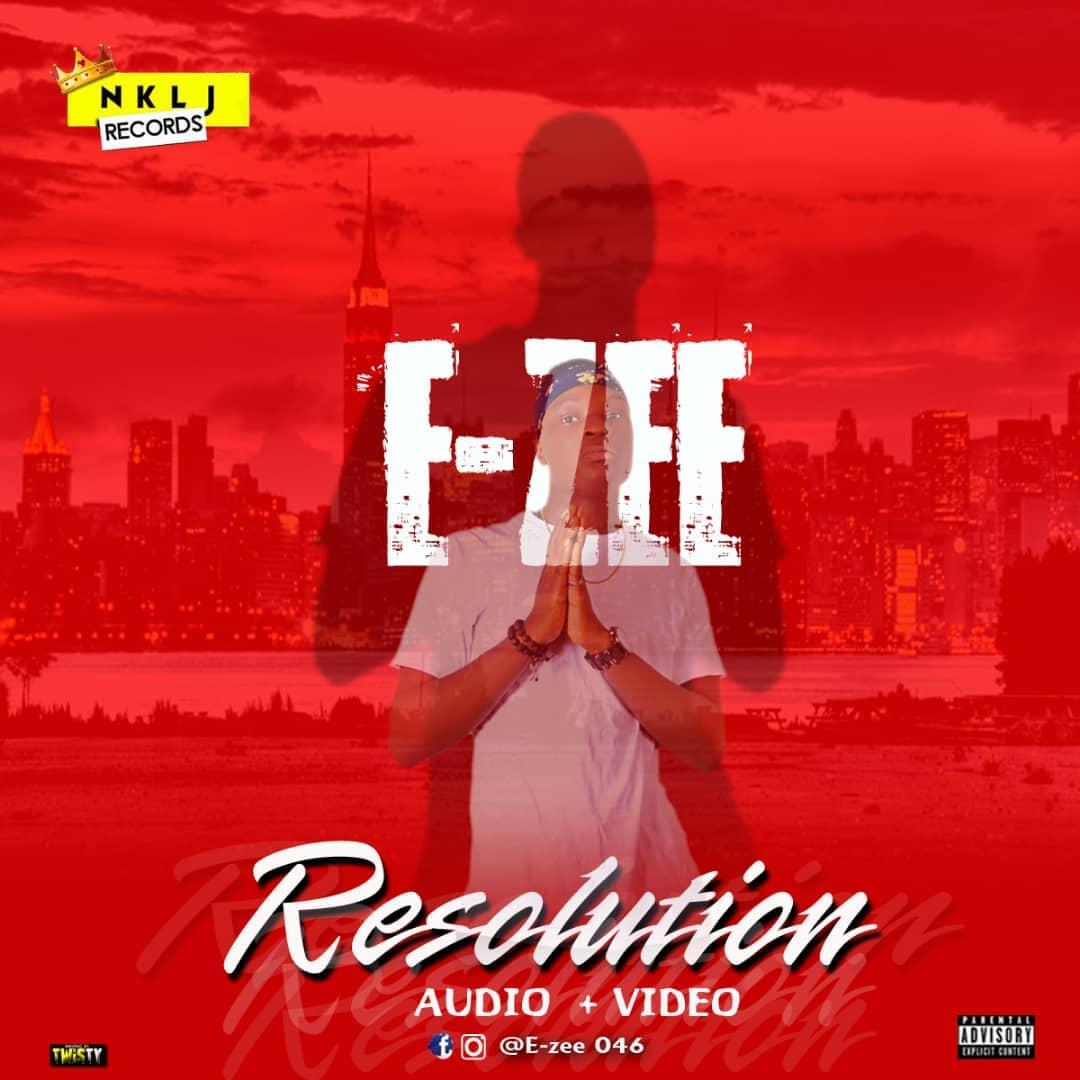 Video / Audio: E-Zee – Resolution