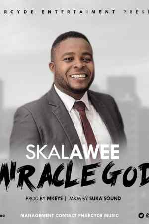 Skalawee – Miracle God