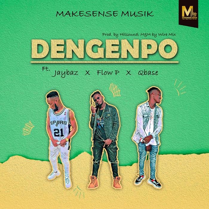 Makesense Musik – Dengenpo ft. Jaybaz x Flow P x Qbase