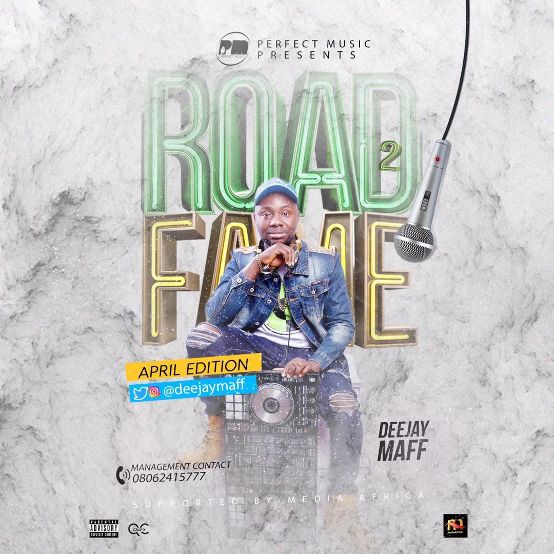 Dj Maff – Road2Fame April Edition (Party Mix)