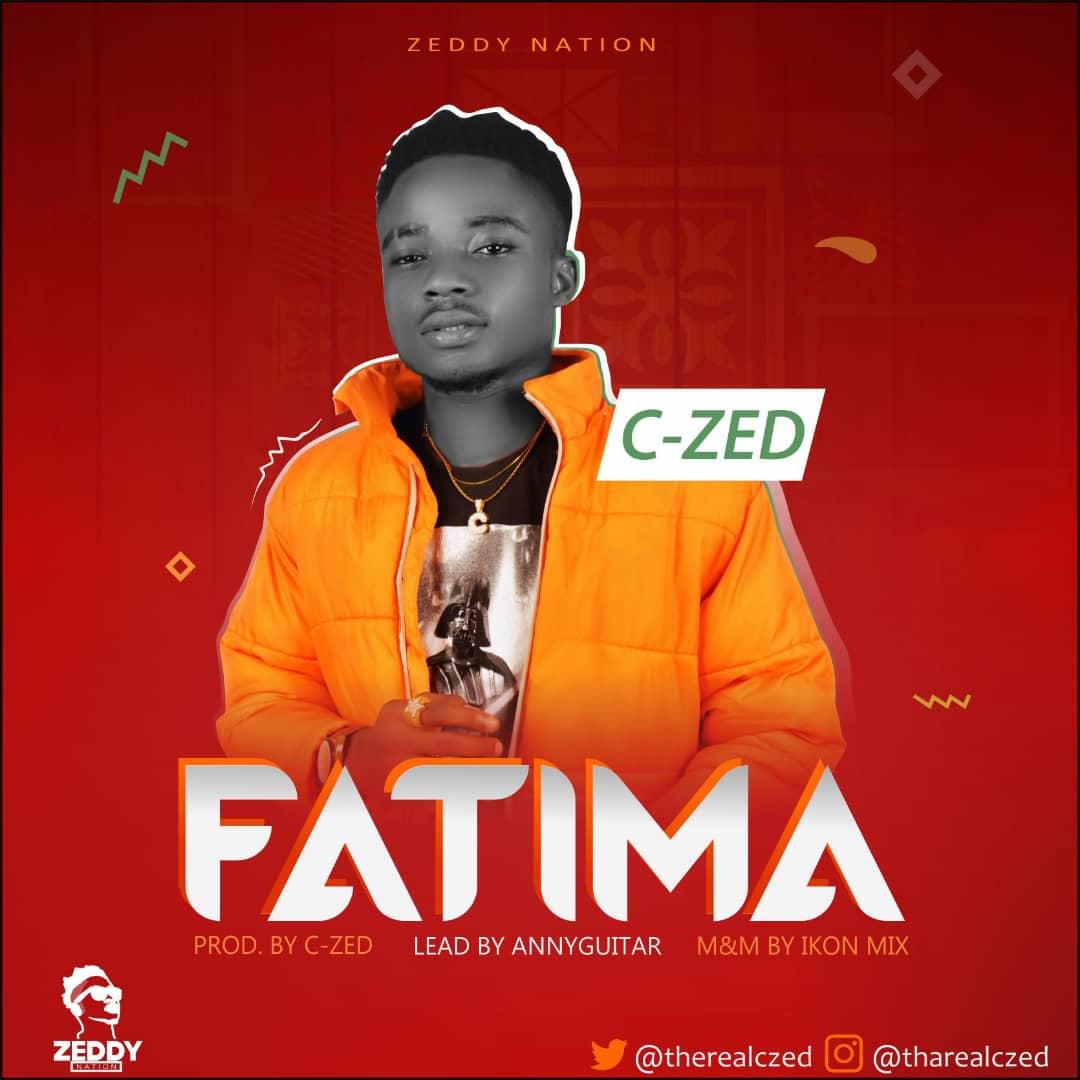 MUSIC: C-Zed – Fatima [@therealczed1]