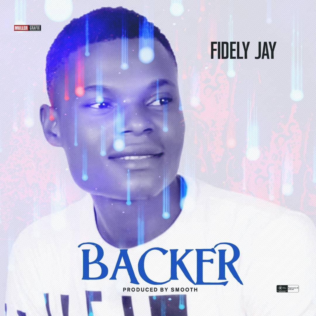 Fidely Jay – Backer