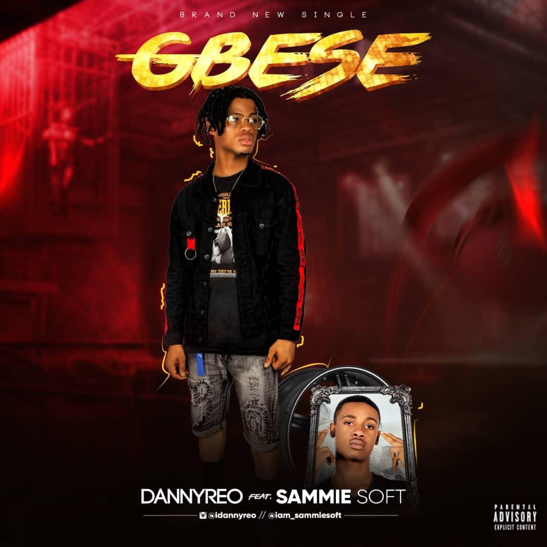 Music: DannyReo – Gbese ft.  Sammie