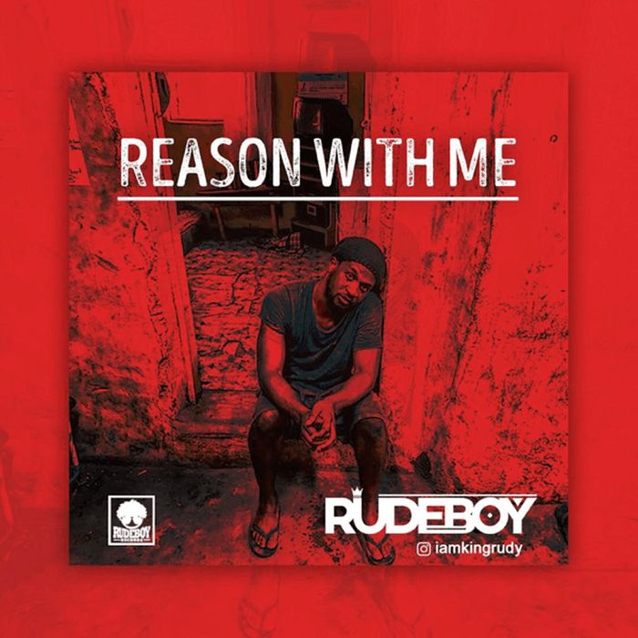 [Music + Video] Rudeboy – Reason With Me