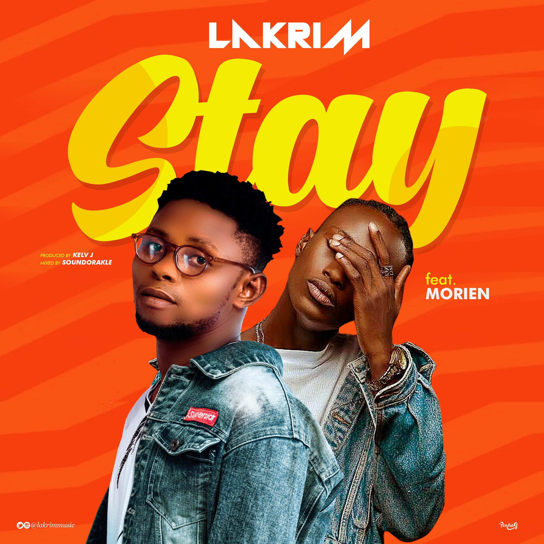 Music: Lakrim Tyla – Stay ft. Morien