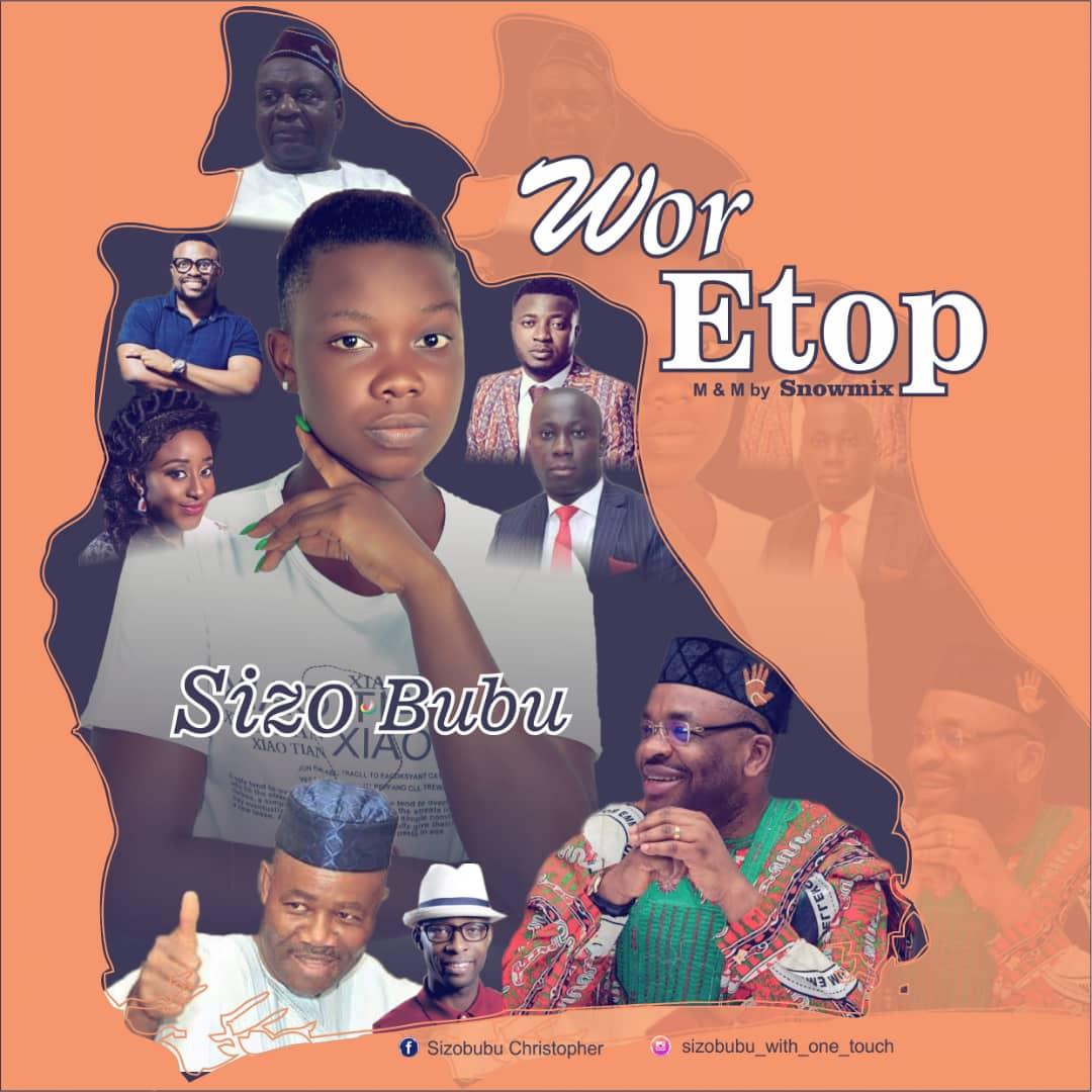 Music: SizoBubu – Wor Etop