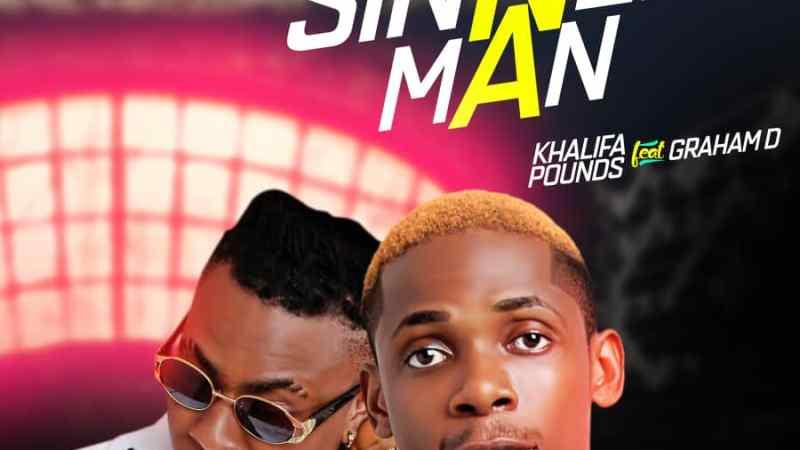 Music: Khalifa Pounds Ft. Graham D – Sinner Man || @imkhalifapounds