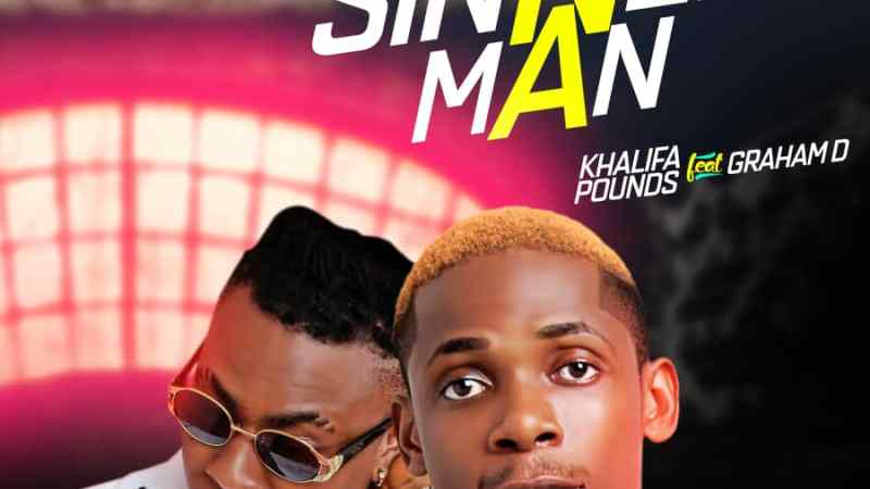 Music: Khalifa Pounds Ft. Graham D – Sinner Man || @imkhalifapounds