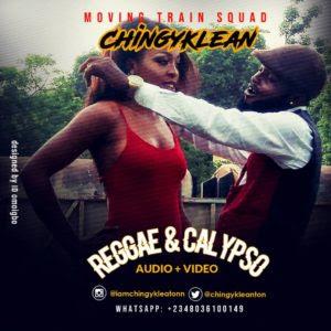 AUDIO + VIDEO: Chingyklean – Reggae & Calypso