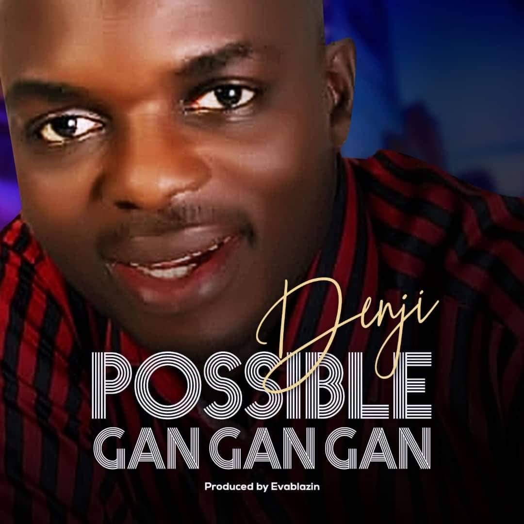 "Denji – ""Possible Gan Gan Gan""."