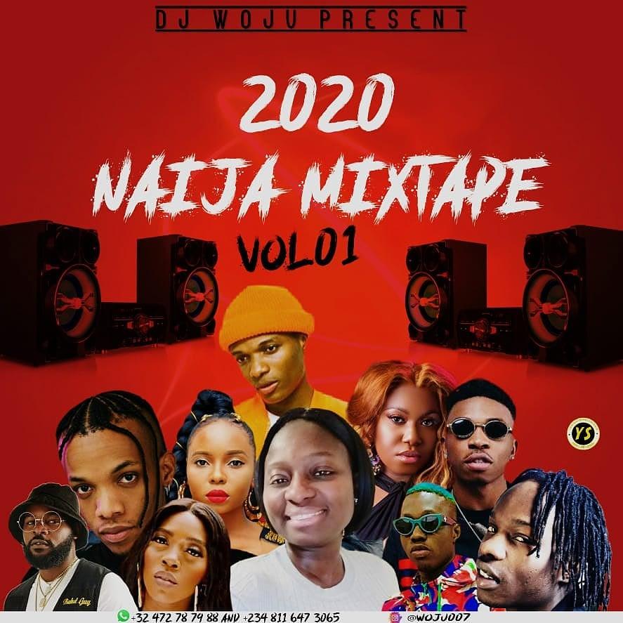 Mixtape Dj Woju Naija Mixtape 2020