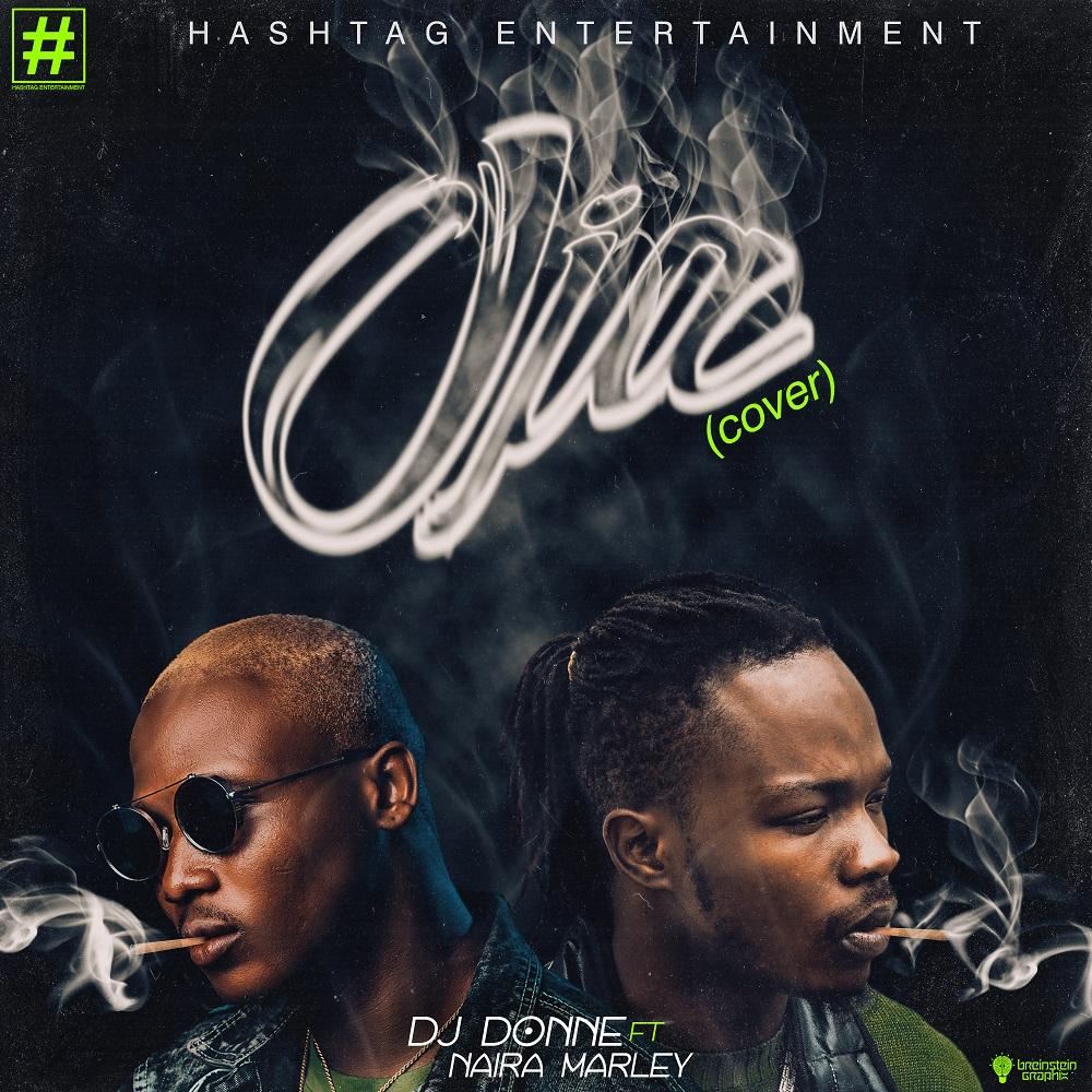 Dj Donne ft. Naira Marley -  Oja (Cover)