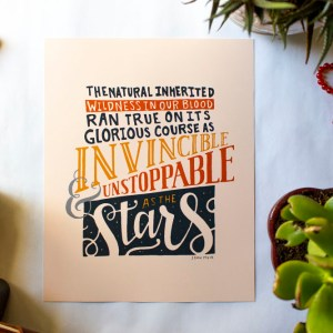 Unstoppable as Stars John Muir Quote Digital Print