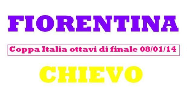 fiorentina - chievo coppa italia