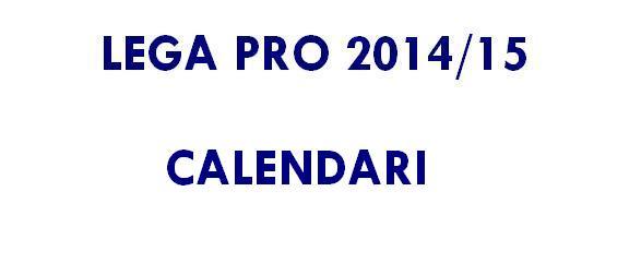 lega pro 2014 15 - calendari