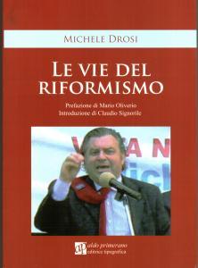 Le vie del riformismo di Michele Drosi (copertina)