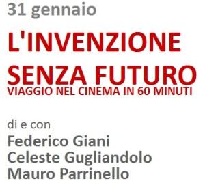 """""""Un'invenzione senza futuro"""" il 31 gennaio al Teatro del Grillo di Soverato"""