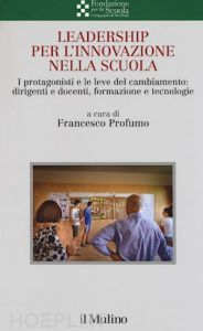 """""""Leadership per l'innovazione nella scuola"""", ecco l'ultimo libro dell'ex ministro Profumo"""