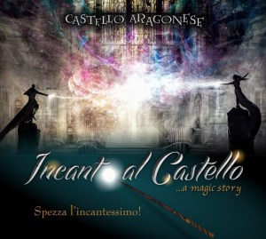"""A Reggio Calabria """"Incanto al Castello: A Magic Story"""""""