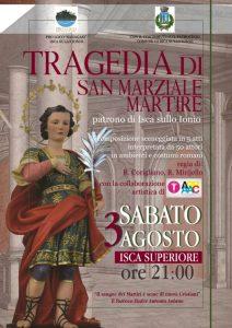 """Isca – Sabato 3 Agosto la """"Tragedia di San Marziale Martire"""""""