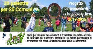 Joy Volley: 20 palestre per 20 Comuni Progetto permanente di sviluppo sportivo
