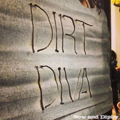 Dirt Diva sign