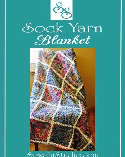 Sock Yarn Blankets~Who Knew They Were Addicting?