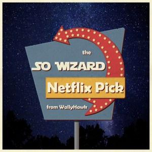 Netflix Pick