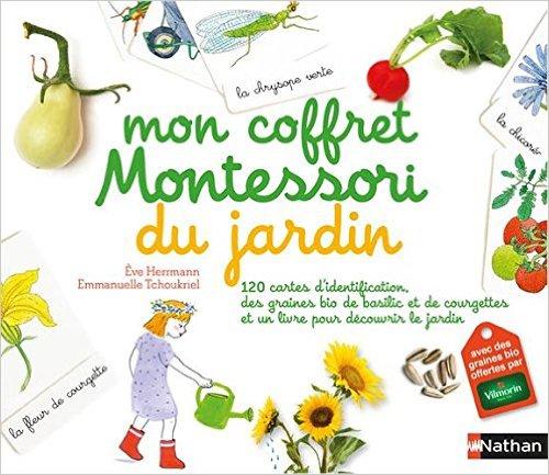 Mon coffret Montessori du jardin, Eve Herrmann illustré par Emmanuelle Tchoukriel aux éditions Nathan