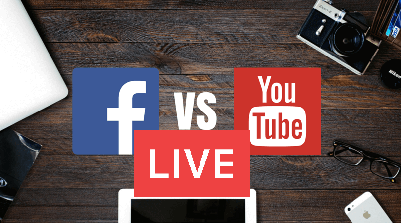 YouTube live Vs. Facebook live (actualizado)