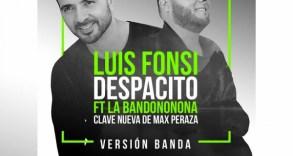 """""""Despacito"""" de Luis Fonsi con La Bandononona Clave Nueva."""