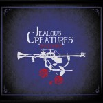 Jealous Creatures, <em>Bazooka</em>