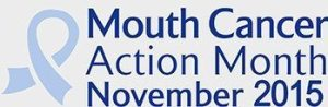 Mouth Cancer Action Month 2015