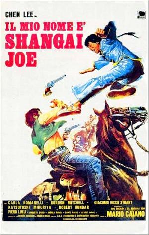 http://www.spaghetti-western.net/images/2/24/Mio_nome_Shanghai_Joe_(1972).jpg