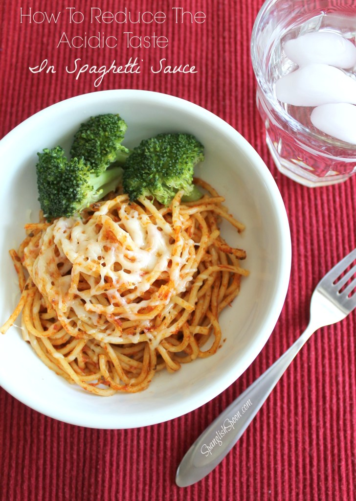 How to reduce the acidic taste in spaghetti sauce 15.2