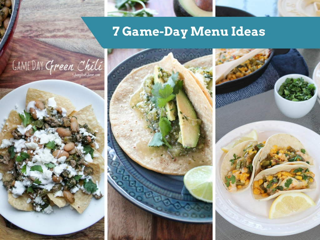 7 Game-Day Menu Ideas to serve at your party that include salsa verde, green chili