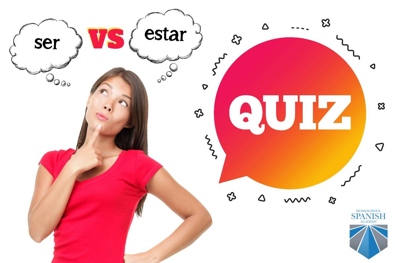 Ser Vs Estar Quizzes In Present And Past Tense To Boost