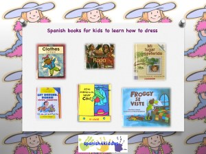Spanish books for kids - getting dressed