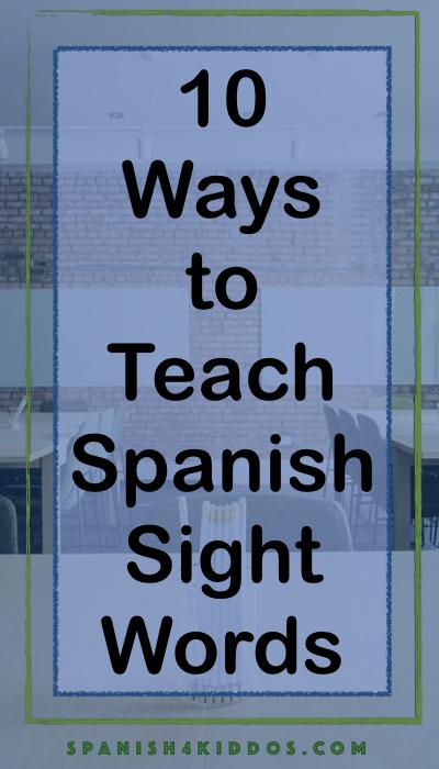 teach Spanish sight words