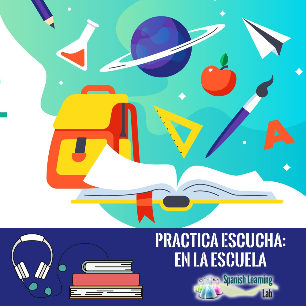 hight resolution of Talking about your School and Classes in Spanish - SpanishLearningLab