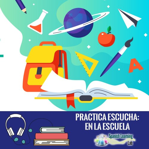 small resolution of Talking about your School and Classes in Spanish - SpanishLearningLab