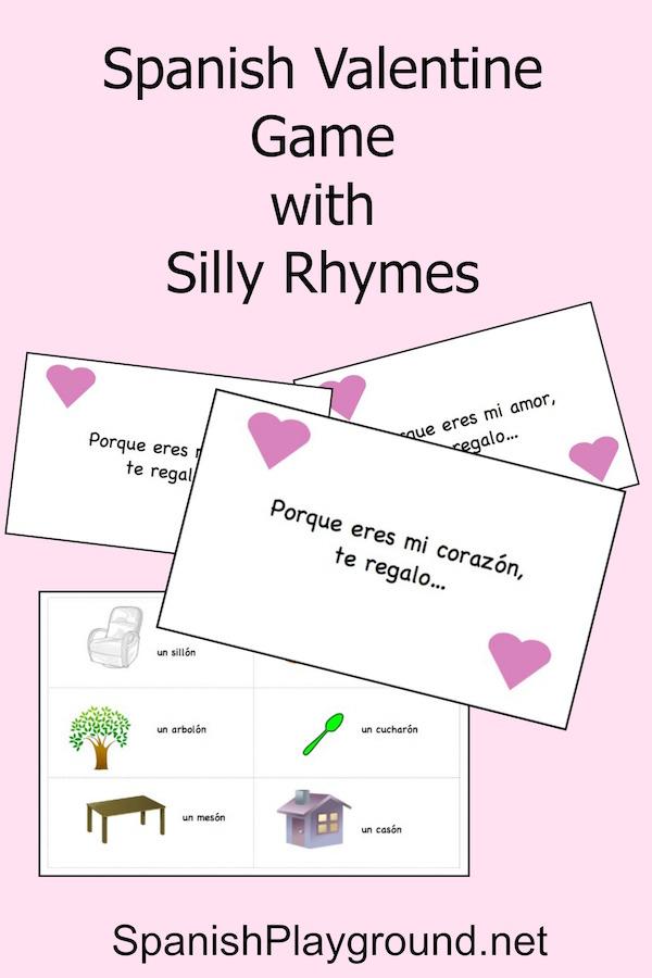 Spanish Valentine Game Silly Rhymes Spanish Playground