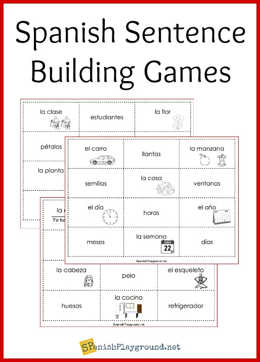 Spanish Sentence Building Games Spanish Playground