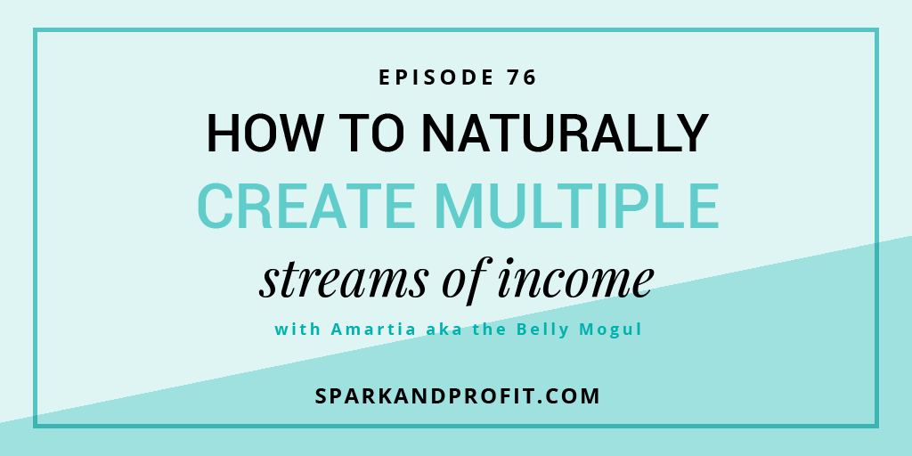 SP76: How to Naturally Create Multiple Streams of Income with Amartia