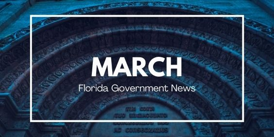 March Florida Government News